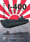 I-400: Japan's Secret Aircraft-Carrying Strike Submarine by Takaki Koji, Henry Sakaida, Gary Nila (Paperback, 2010)