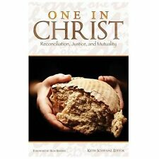 One in Christ : Reconciliation, Justice, and Mutuality (2013, Paperback)