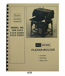 sears craftsman planer molder 306 2339 306 23397 306 23387 owners rh ebay com owners manual for sears craftsman lawn mower sears craftsman ys 4500 owner's manual