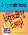Diagnostic Tests Made Incredibly Easy! by Lippincott Williams and Wilkins (Paperback, 2008)