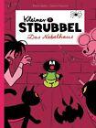 Das Nebelhaus / Kleiner Strubbel Bd.2 von Pierre Bailly und Céline Fraipont (2013, Kunststoffeinband)