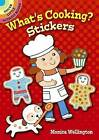 What's Cooking? Stickers by Monica Wellington (Paperback, 2012)