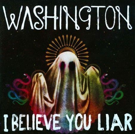 1 of 1 - Washington - I Believe You Liar CD