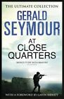 At Close Quarters by Gerald Seymour (Paperback, 2014)