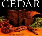 Cedar: Tree of Life to the Northwest Coast Indians by Hilary Stewart (Paperback, 1995)