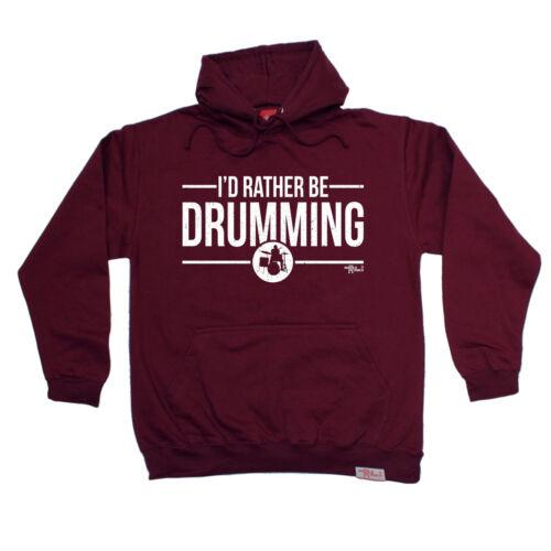 ID piuttosto essere Drumming vietati Felpa con cappuccio Felpa con cappuccio Membri Compleanno Regalo Batterista Tamburo