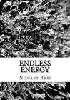 Endless Energy by MR Nishant K Baxi (Paperback / softback, 2015)