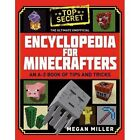 The Ultimate Unofficial Encyclopedia for Minecrafters by Megan Miller (Hardback, 2016)