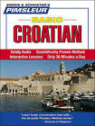 Basic Croatian by Pimsleur (Mixed media product)