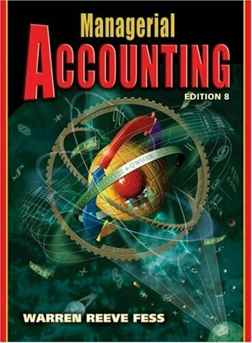 Managerial Accounting by Warren, Carl S.