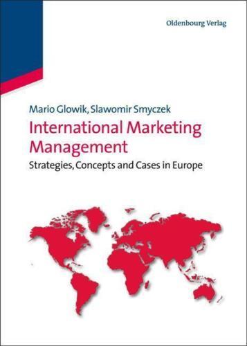 1 von 1 - International Marketing Management von Slawomir Smyczek und Mario Glowik (2011,