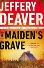 A Maiden's Grave by Jeffery Deaver (Paperback / softback, 2014)