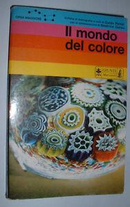 """4) Il Mondo Del Colore """" Libro - Guido Petter - Beatrice Garau - Giunti Marzocco"""