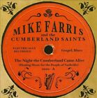 The Night the Cumberland Came Alive [EP] by Mike Farris (CD, Oct-2010, Entertainment One)