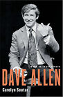 Dave Allen: The Biography by Carolyn Soutar (Paperback, 2006)