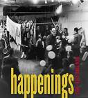 Happenings: New York 1958-1963 by Mildred Glimcher (Hardback, 2012)
