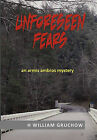 Unforeseen Fears: An Armis Ambros Mystery by Hw Gruchow (Paperback / softback, 2011)