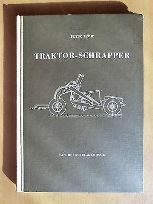 Literatur Baugewerbe SchöN Rarität Von 1955 Pleschkow Traktor-schrapper Schürfkübelwagen Seilzug Hydraulik Einfach Zu Reparieren