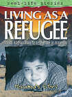 Real Life Story Life As A Refugee by Octopus Publishing Group (Paperback, 2005)