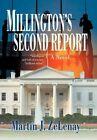 Millington's Second Report a Novel Martin J. Zelenay