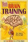 Mammoth Book of Fun Brain-Training by Gareth Moore (Paperback, 2011)