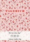 Tagebuch (romantisch) von Doro Ottermann (2014, Gebundene Ausgabe)