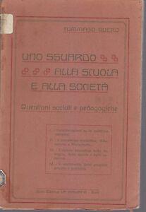 UNO-SGUARDO-ALLA-SCUOLA-E-ALLA-SOCIETA-039-QUESTIONI-SOCIALI-E-PEDAGOGICHE-di-Quero