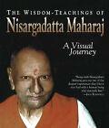 The Wisdom - Teachings of Nisargadatta: A Visual Journey by Matthew Greenblatt, Nisargadatta Maharaj (Paperback, 2006)