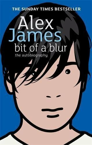1 of 1 - Bit Of A Blur: The Autobiography by James, Alex 0349119937 The Cheap Fast Free