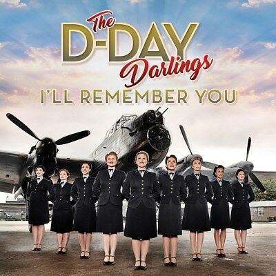 I'll Remember You - The D-Day Darlings (Album) [CD]