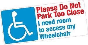 Do-Not-Park-Too-Close-Wheelchair-Access-Disabled-Blue-Badge-Vinyl-Car-Sticker