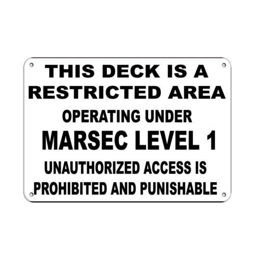 Horizontal Metal Sign Multiple Sizes Deck Restricted Marsec Level Authorized