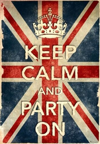 KCV5 Vintage Style Union Jack Keep Calm Party On Funny Poster Print A2//A3//A4