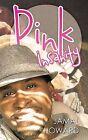 Pink Insanity by Jamal Howard (Paperback / softback, 2013)