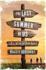 The Last Summer of Us by Usborne Publishing Ltd (Paperback, 2015)
