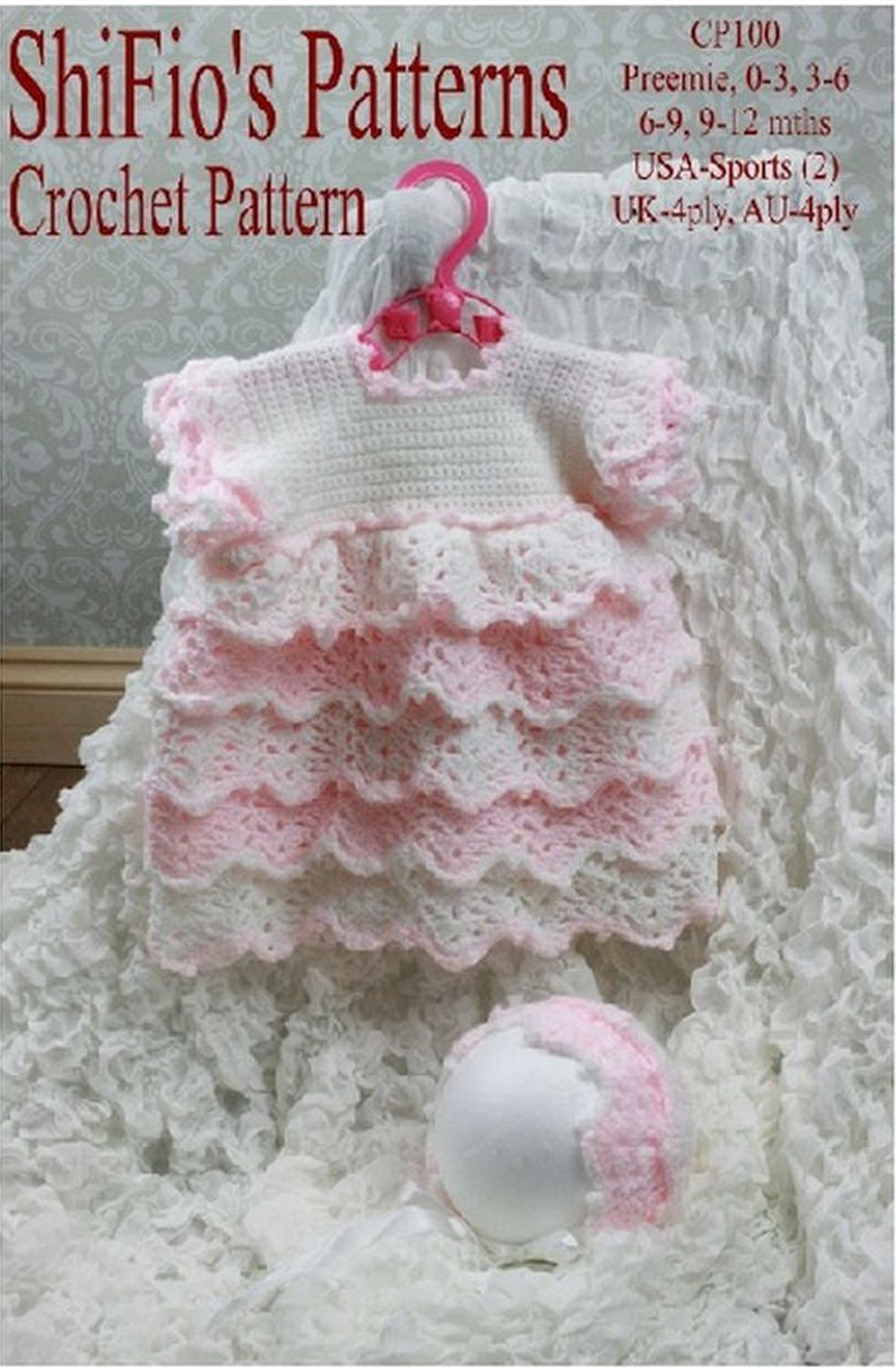 Crochet Pattern for Baby Girl Layered Dress & Hat 4 Sizes #100 Not ...