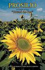 Prosilio: Toward the Sun by Carol Olsen LaMonda (Paperback, 2011)
