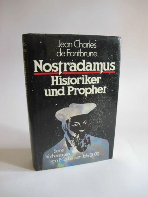 Nostradamus Historiker und Prophet von Jean Charles de Fontbrune K4322