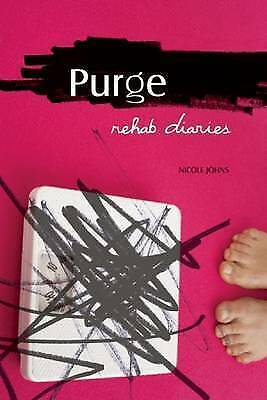 1 of 1 - Very Good, Purge: Rehab Diaries: Life in an Eating Disorder Treatment Center, Jo