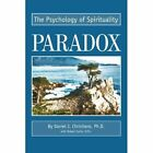 Paradox: The Psychology of Spirituality by Robert Curtis (Paperback / softback, 2003)
