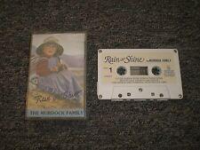 The Murdock Family~Rain Or Shine~1987 Christian~Cassette Tape~FAST SHIPPING
