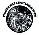 Penguin Feet & the Teardrop Kid [Digipak] by Penguin Feet & the Tear Drop Kid/Penguin Feet (CD, May-2013, HDM)