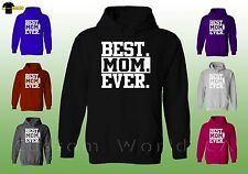 Hoodie Sweatshirt - Best MOM Ever - New Design Mom Sweater Clothes