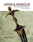 Arms & Armour at the Jaipur Court: The Royal Collection by Robert Elgood (Hardback, 2015)