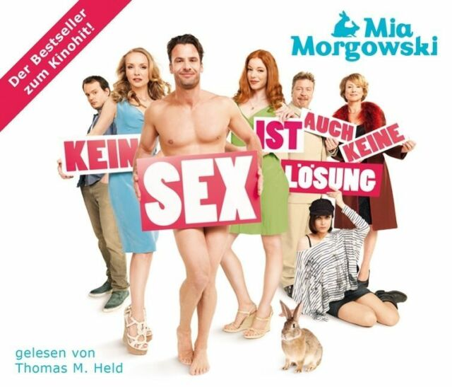 Kein Sex ist auch keine Lösung von Mia Morgowski (2011)