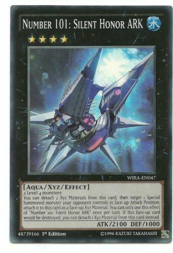 Number 101: Silent Honor ARK 1st Edition Super Rare Yugioh WIRA-EN047