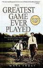 Greatest Game Ever Played Harry Vardon Francis Ouimet and The Birth of Moder
