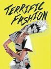 Terrific Fashion by Cristina Morozzi (Hardback, 2015)