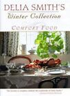Delia Smith's Winter Collection : Comfort Food by Delia Smith (1997, Hardcover)