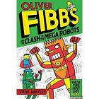The Clash of the Mega Robots by Steve Hartley (Paperback, 2014)